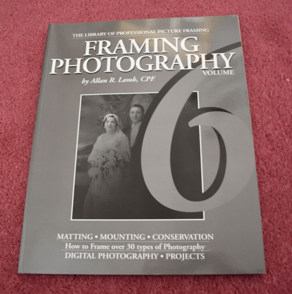 Book - '6'  Framing Photography by Allan R Lamb {1 available, USED}